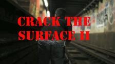 Videostill Crack the surface II