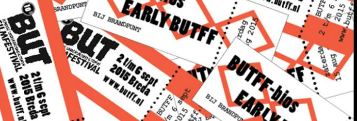 Early BUTFF tickets